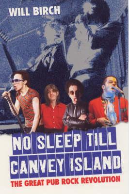 No Sleep Till Canvey Island: The Great Pub Rock Revolution (Paperback)