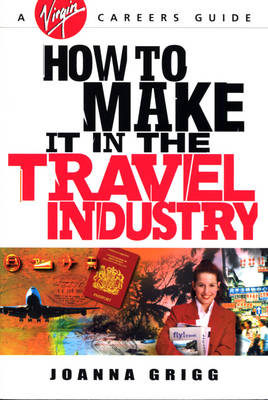How to Make it in the Travel Industry (Paperback)