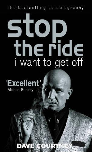 Stop The Ride, I Want To Get Off: The Autobiography of Dave Courtney (Paperback)