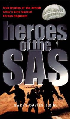 Heroes Of The SASForces Regiment (Paperback)
