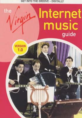 The Virgin Internet Music Guide: Version 1.0 (Paperback)