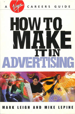 How to Make it in Advertising (Paperback)