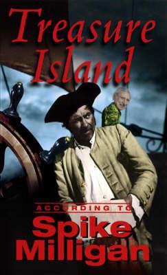 Treasure Island According To Spike Milligan (Paperback)