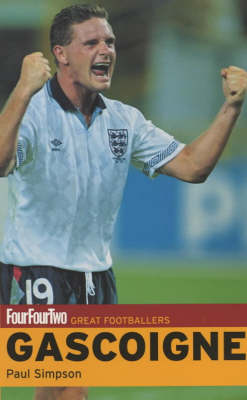"Paul Gascoigne - ""FourFourTwo"" Great Footballers S. (Paperback)"