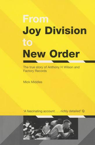 From Joy Division To New Order (Paperback)