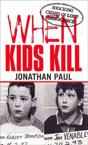 When Kids Kill (Paperback)