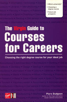 The Virgin Guide to Courses for Careers (Hardback)