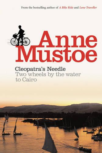 Cleopatra's Needle: Two Wheels by the Water to Cairo (Paperback)