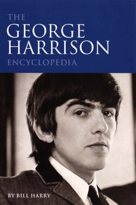 The George Harrison Encyclopedia (Paperback)