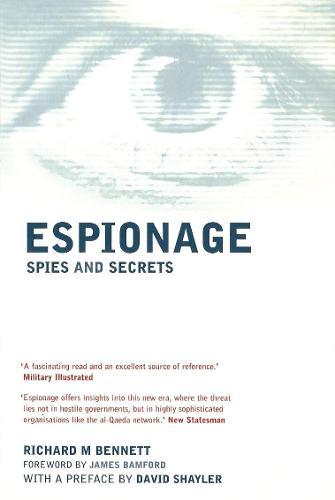 Espionage: Spies and Secrets (Paperback)