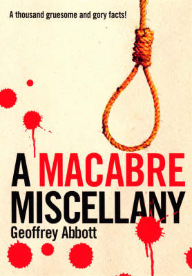 A Macabre Miscellany (Paperback)
