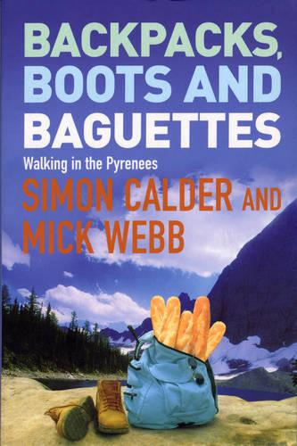 Backpacks, Boots and Baguettes (Paperback)