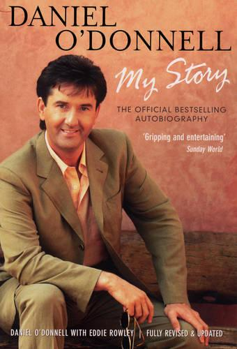 Daniel O'Donnell - My Story (Paperback)