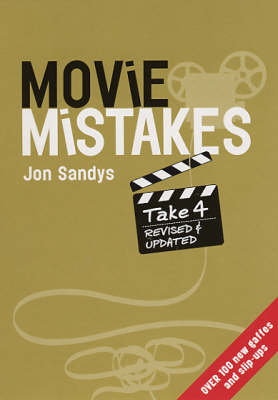Movie Mistakes: Take 4 Revised (Paperback)