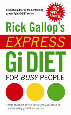 Rick Gallop's Express GI Diet for Busy People (Paperback)