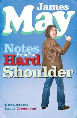 Notes from the Hard Shoulder (Paperback)