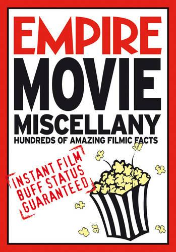Empire Movie Miscellany: Instant Film Buff Status Guaranteed (Paperback)