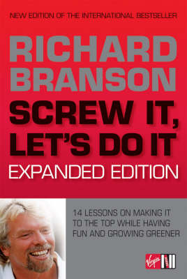 Screw It, Let's Do It: 14 Lessons on Making It to the Top While Having Fun and Growing Greener (Paperback)