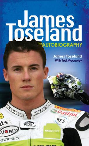 James Toseland: The Autobiography (Paperback)