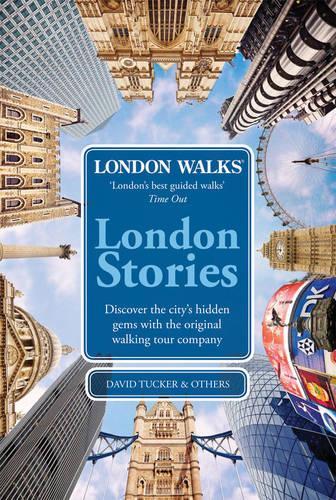 London Walks: London Stories (Paperback)