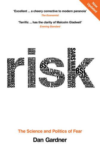 Risk: The Science and Politics of Fear (Paperback)