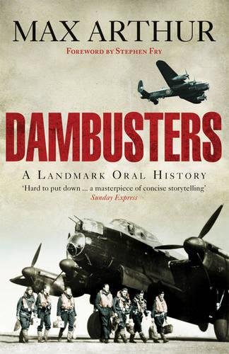 Dambusters: A Landmark Oral History (Paperback)