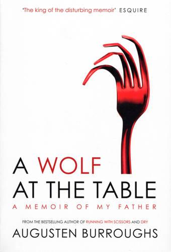A Wolf at the Table (Paperback)