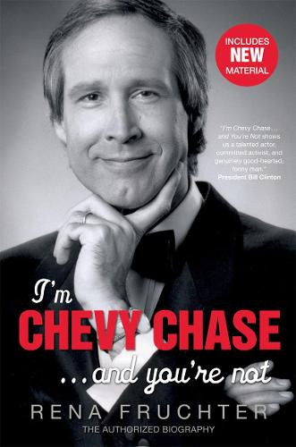 I'm Chevy Chase ... and You're Not (Paperback)
