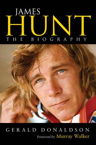 James Hunt: The Biography (Paperback)
