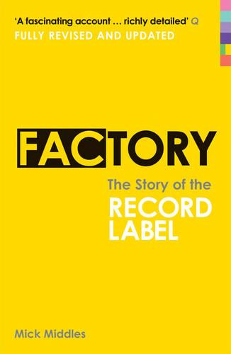 Factory: The Story of the Record Label (Paperback)