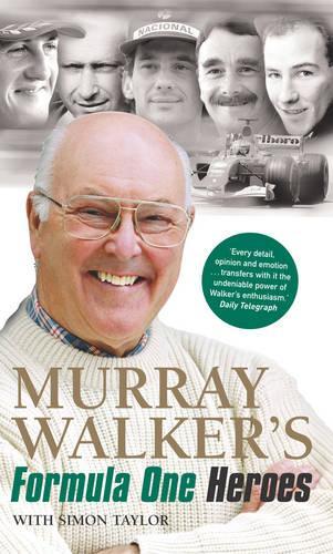 Murray Walker's Formula One Heroes (Paperback)