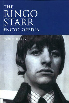 The Ringo Starr Encyclopedia (Paperback)