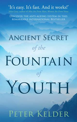 The Ancient Secret of the Fountain of Youth (Paperback)