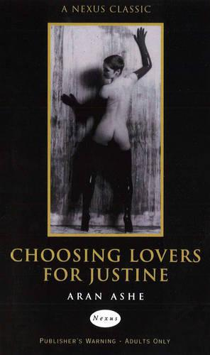Choosing Lovers For Justine (Paperback)