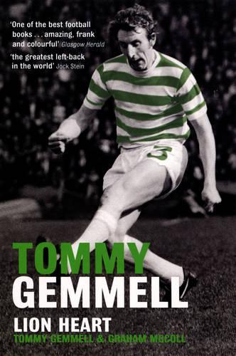 Tommy Gemmell: Lion Heart (Paperback)