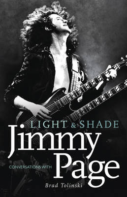 Light and Shade: Conversations with Jimmy Page (Hardback)
