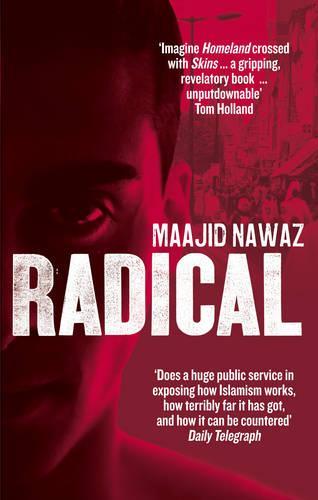 Radical: My Journey from Islamist Extremism to a Democratic Awakening (Paperback)
