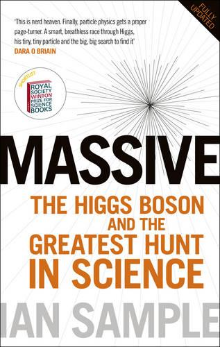 Massive: The Higgs Boson and the Greatest Hunt in Science: Updated Edition (Paperback)