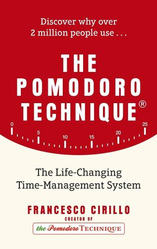 The Pomodoro Technique: The Life-Changing Time-Management System (Paperback)