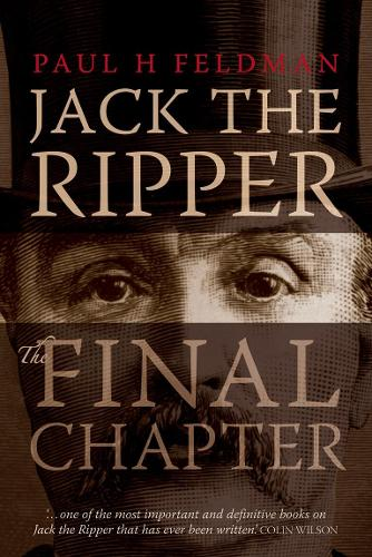 Jack The Ripper: The Final Chapter (Paperback)