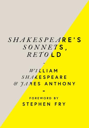 Shakespeare's Sonnets, Retold: Classic Love Poems with a Modern Twist (Hardback)