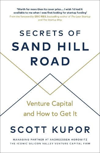Secrets Of Sand Hill Road: Venture Capital And How To Get It (Paperback) by Waterstones