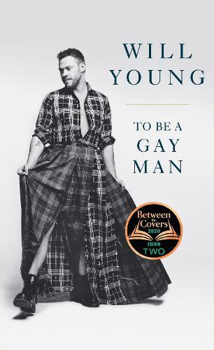 To be a Gay Man (Hardback)