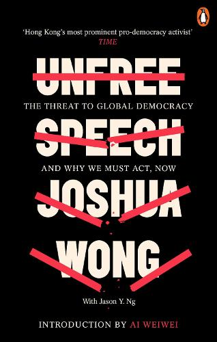 Unfree Speech: The Threat to Global Democracy and Why We Must Act, Now (Paperback)