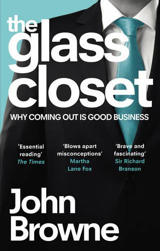 The Glass Closet: Why Coming Out is Good Business (Paperback)