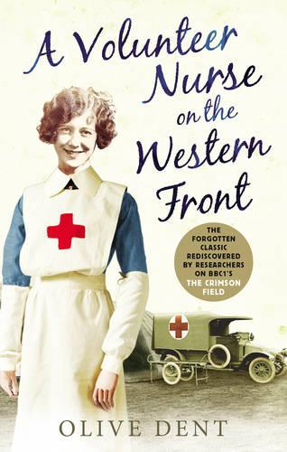 A Volunteer Nurse on the Western Front: Memoirs from a WWI camp hospital (Paperback)