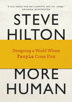 More Human: Designing a World Where People Come First (Hardback)