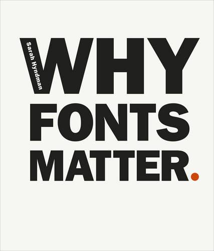 Why Fonts Matter (Paperback)