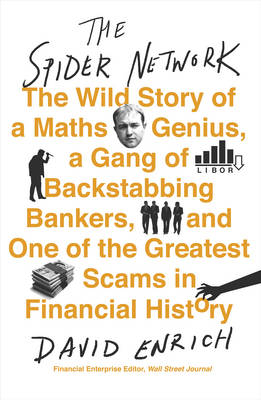 The Spider Network: The Wild Story of a Maths Genius and One of the Greatest Scams in Financial History (Paperback)