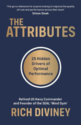 The Attributes: 25 Hidden Drivers of Optimal Performance (Paperback)